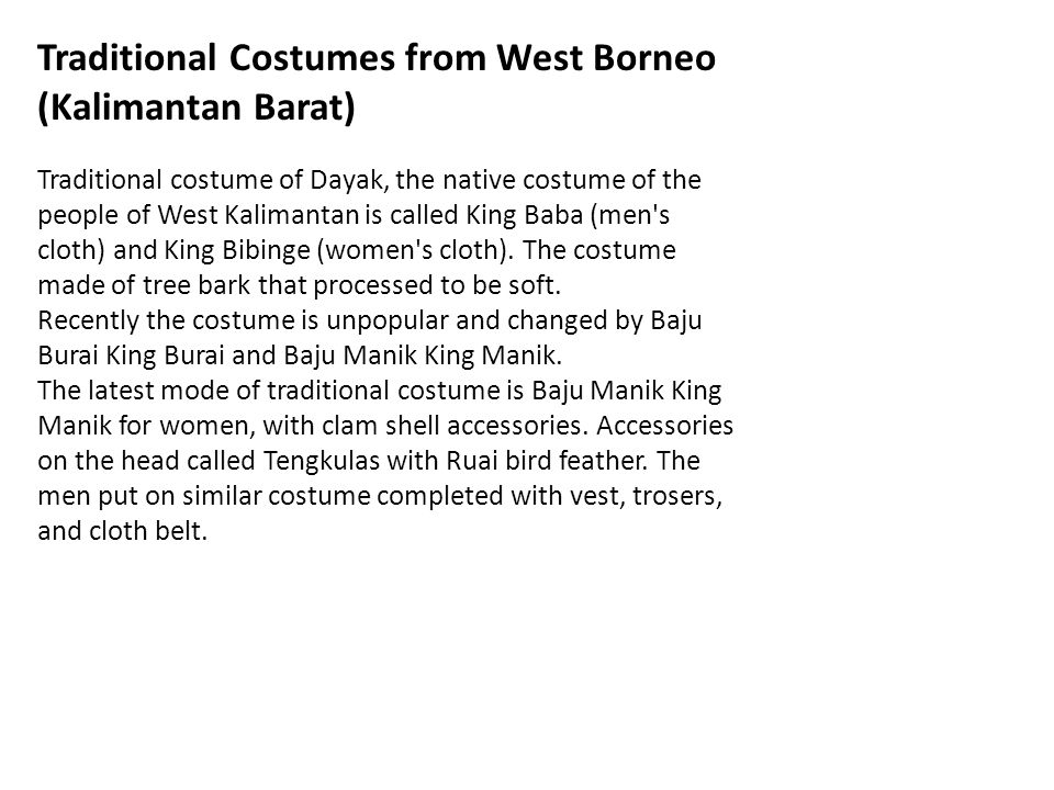 Traditional Costumes from West Borneo (Kalimantan Barat)