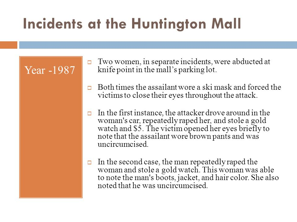 Incidents at the Huntington Mall