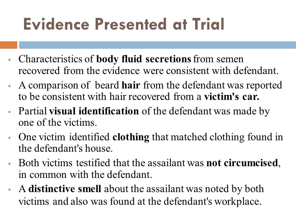 Evidence Presented at Trial