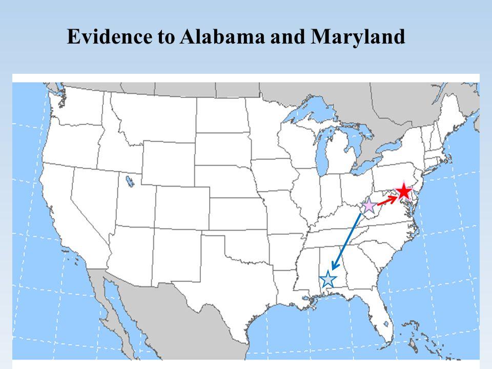 Evidence to Alabama and Maryland