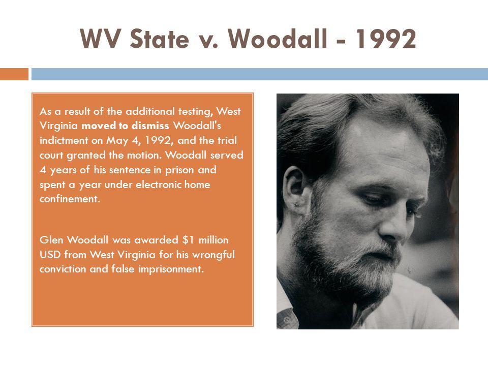 WV State v. Woodall - 1992