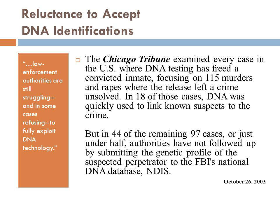 Reluctance to Accept DNA Identifications