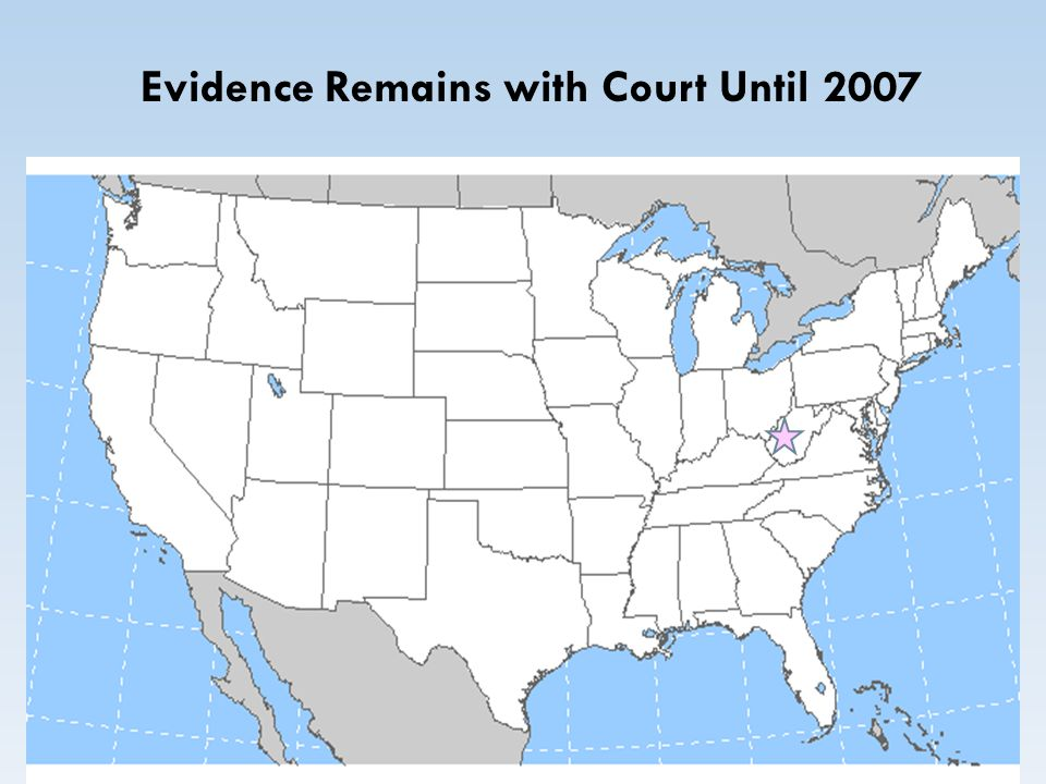 Evidence Remains with Court Until 2007