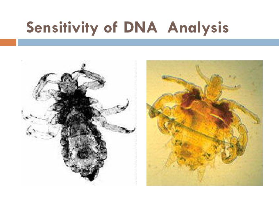 Sensitivity of DNA Analysis
