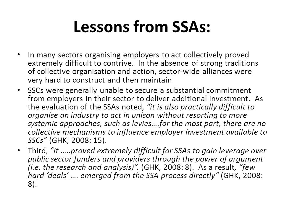 Lessons from SSAs: