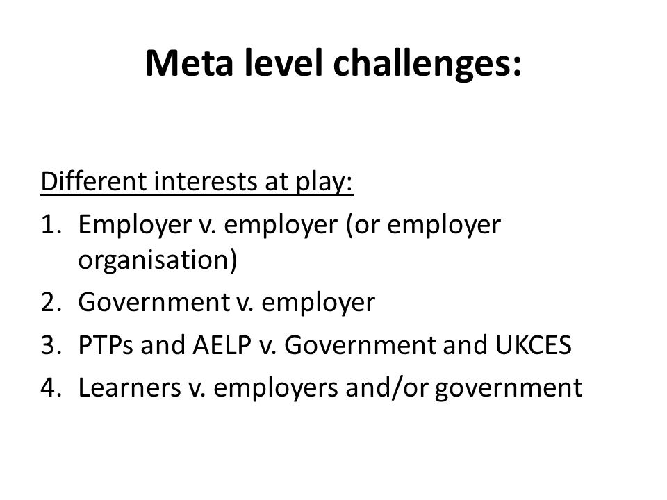 Meta level challenges: