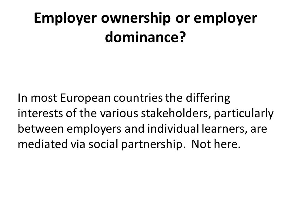 Employer ownership or employer dominance