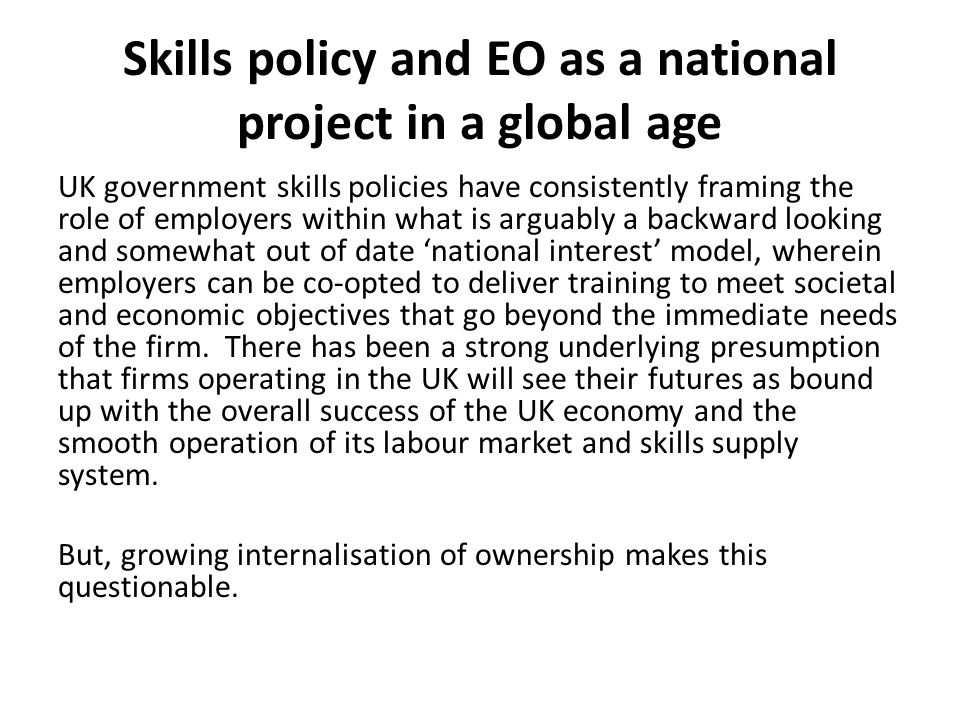 Skills policy and EO as a national project in a global age