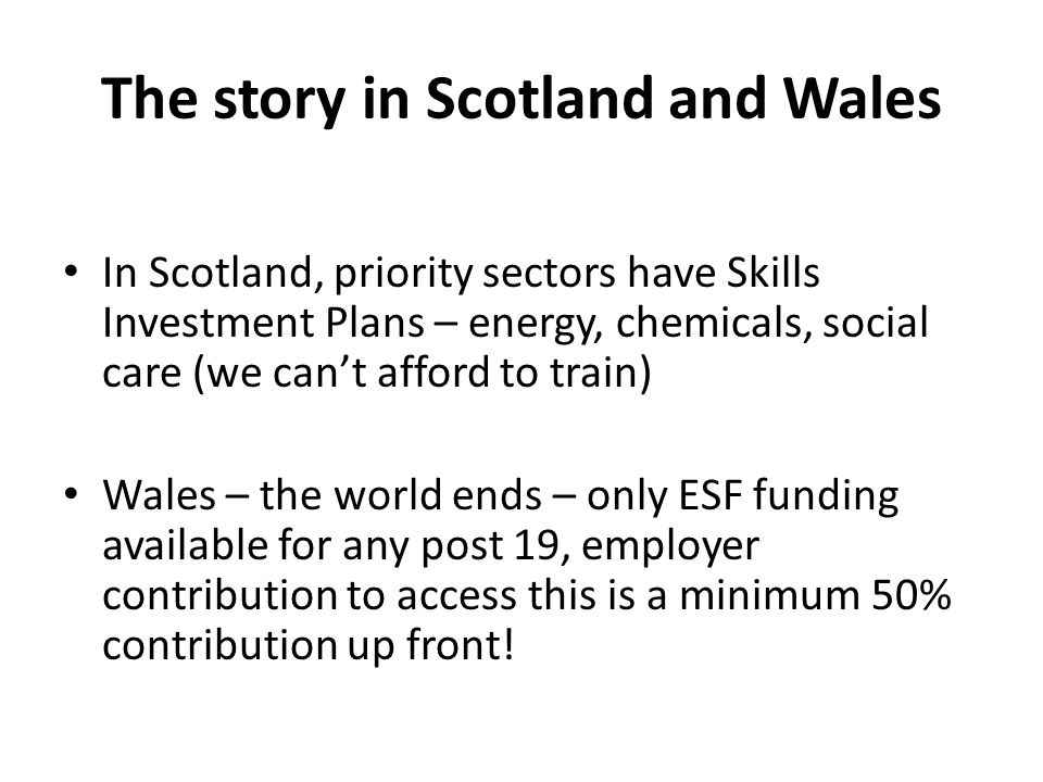 The story in Scotland and Wales