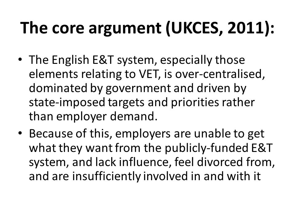 The core argument (UKCES, 2011):