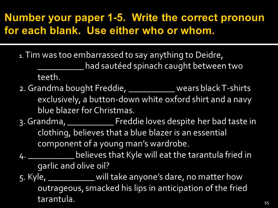 Number your paper 1-5. Write the correct pronoun for each blank