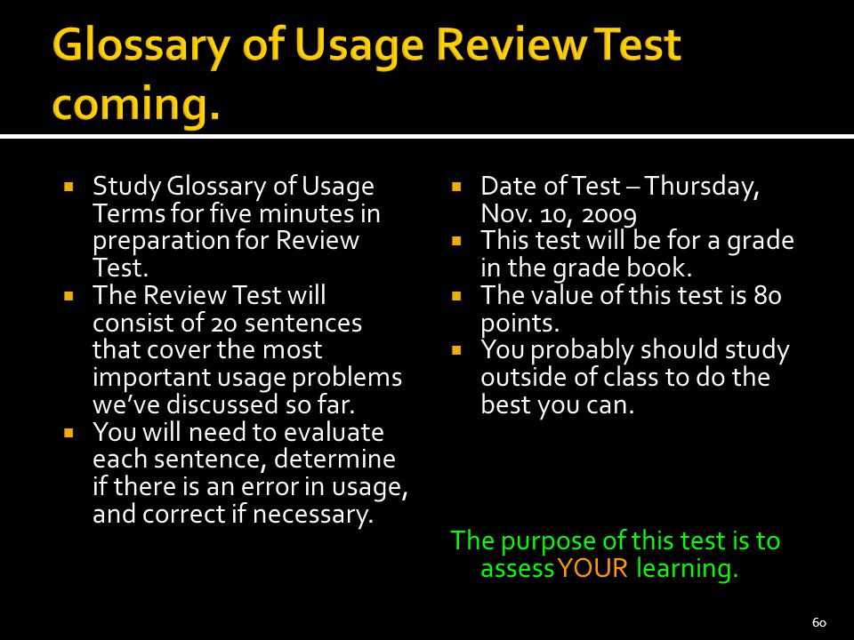 Glossary of Usage Review Test coming.