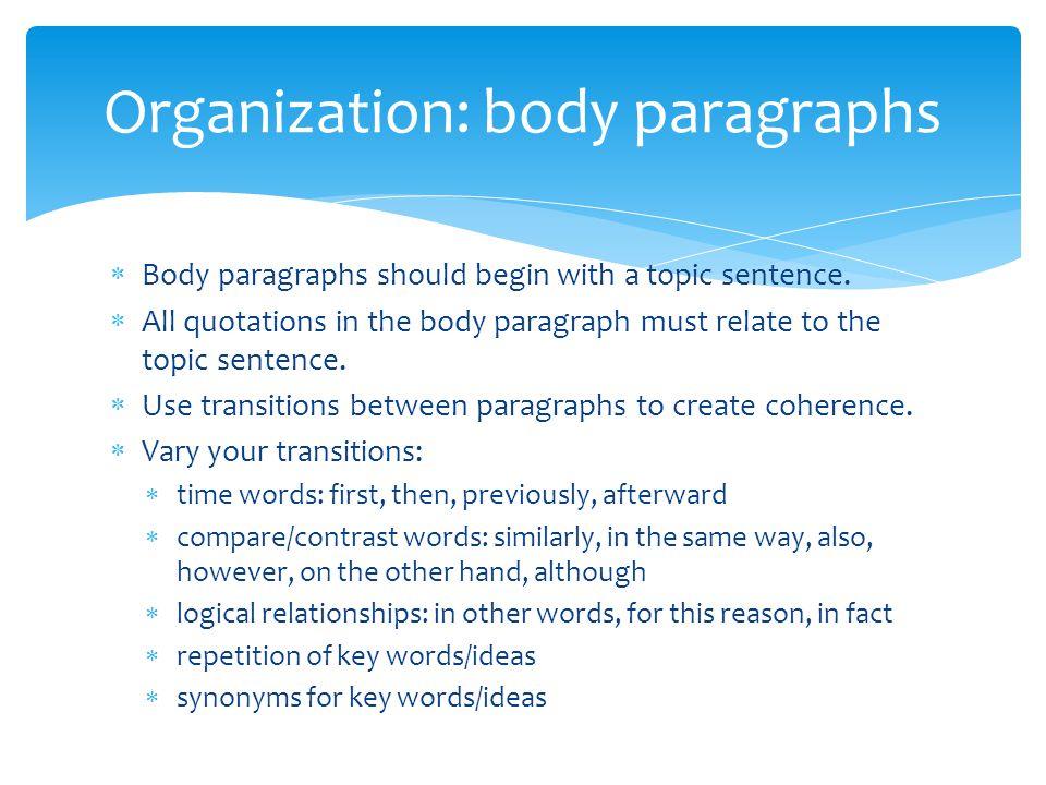 Organization: body paragraphs
