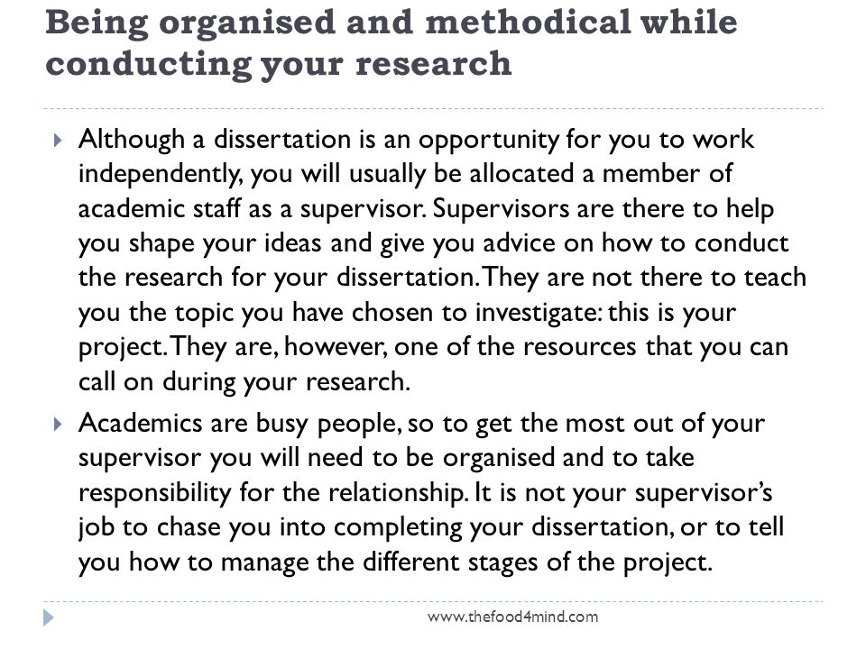 Being organised and methodical while conducting your research