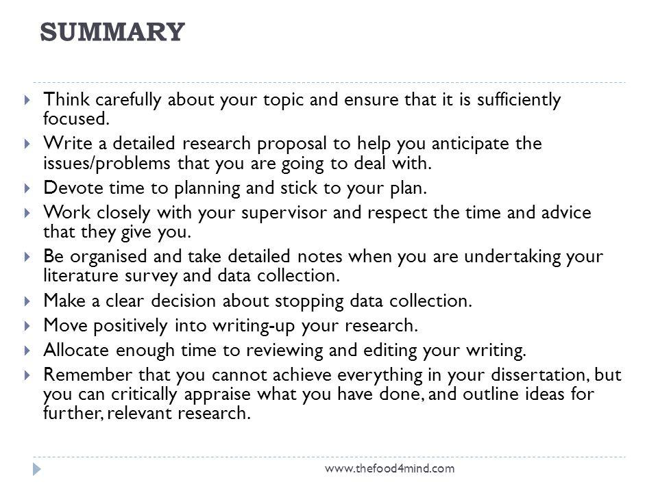 SUMMARY Think carefully about your topic and ensure that it is sufficiently focused.