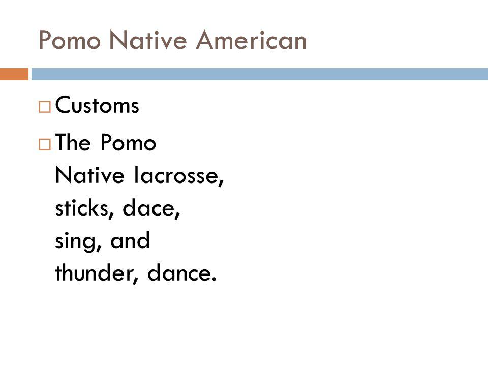 Pomo Native American Customs
