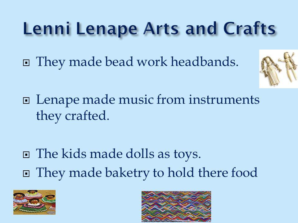 Lenni Lenape Arts and Crafts