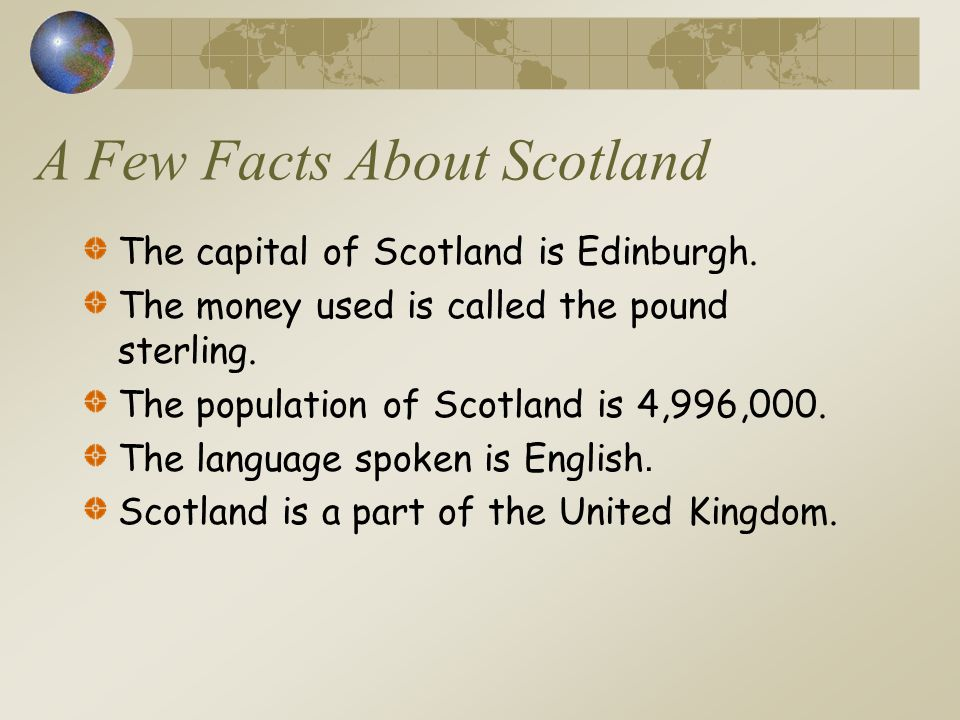 A Few Facts About Scotland