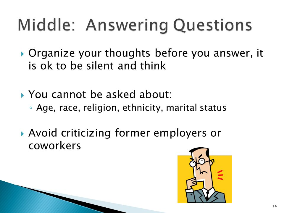 Middle: Answering Questions