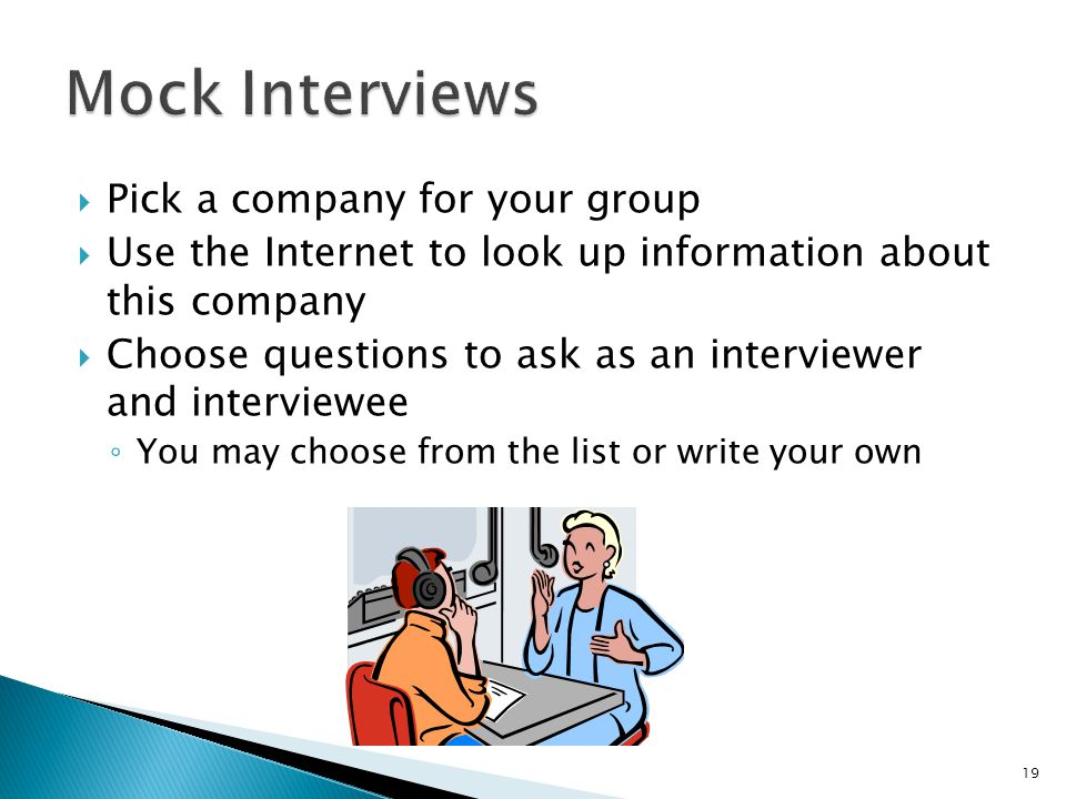 Mock Interviews Pick a company for your group