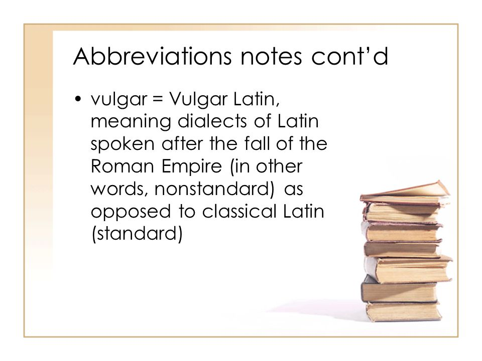 Abbreviations notes cont'd