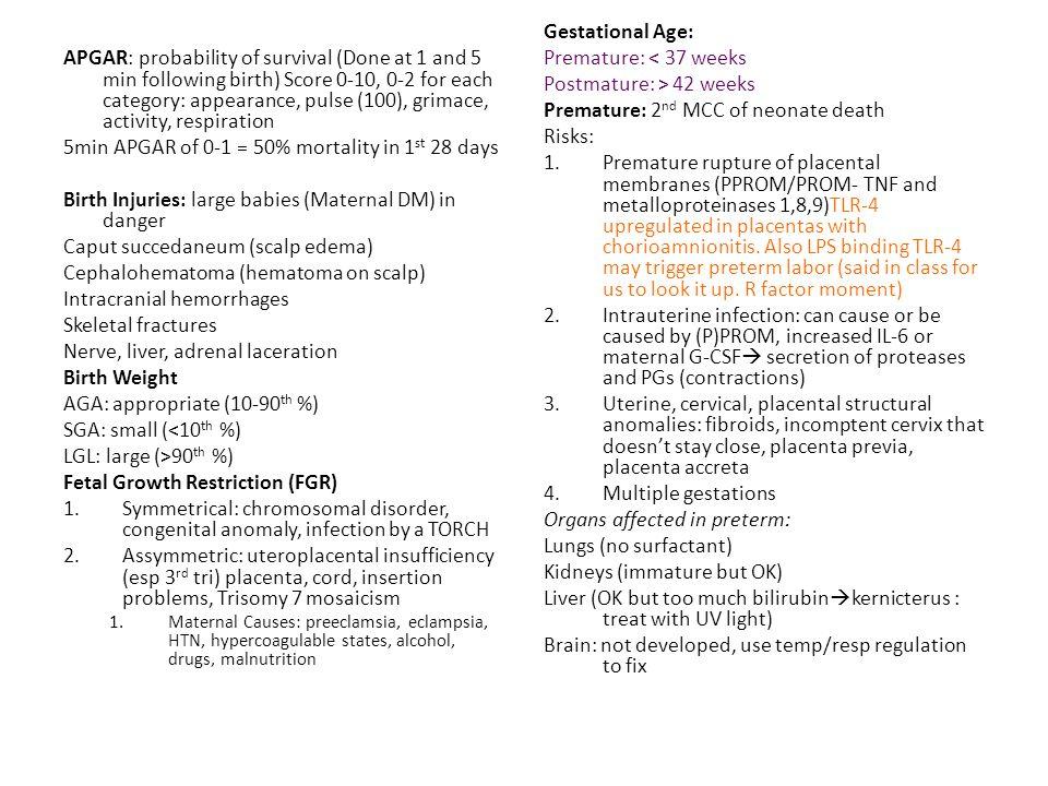 Postmature: > 42 weeks Premature: 2nd MCC of neonate death Risks: