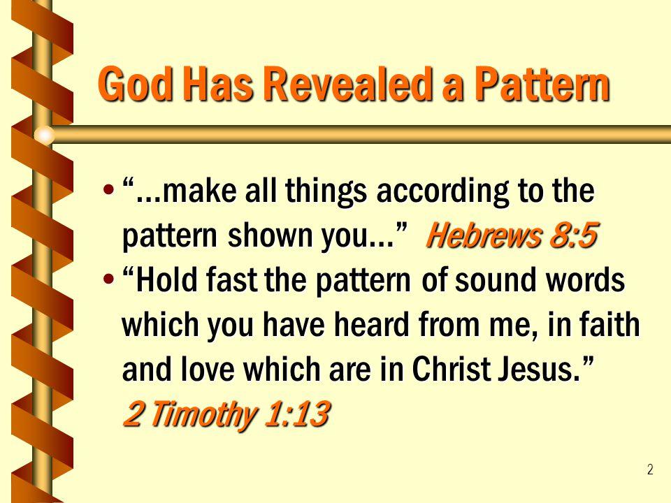 God Has Revealed a Pattern