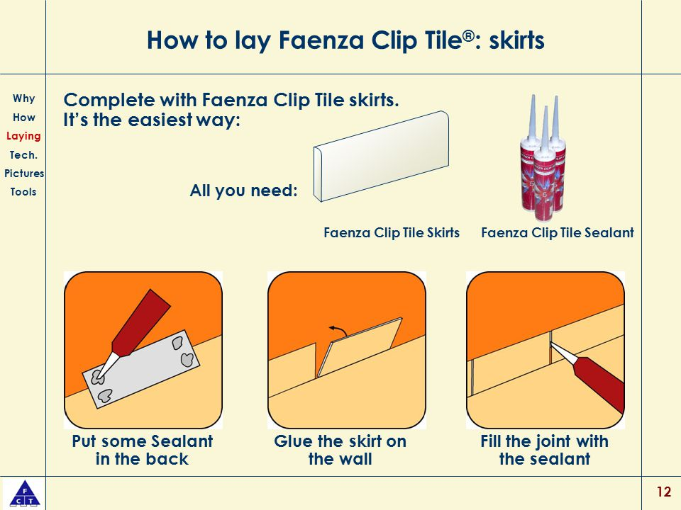 How to lay Faenza Clip Tile®: skirts