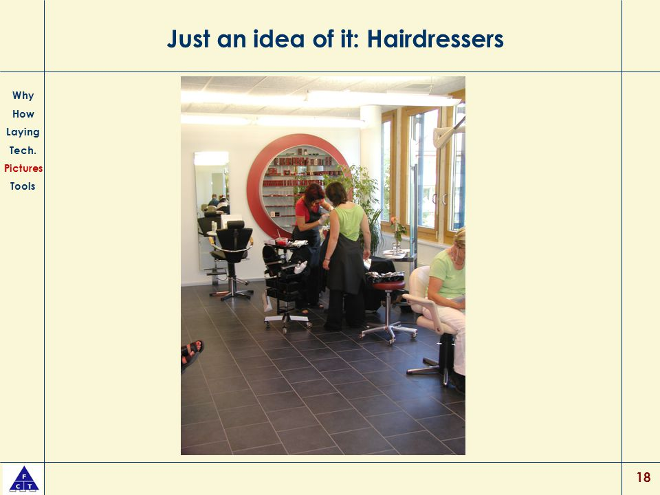 Just an idea of it: Hairdressers