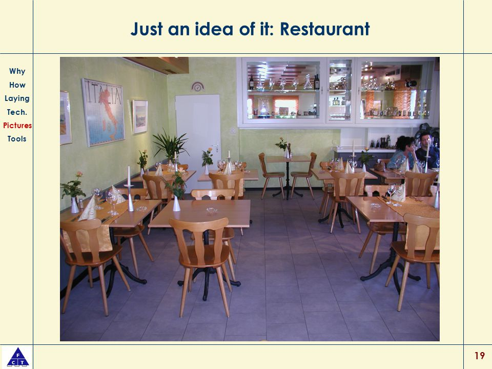 Just an idea of it: Restaurant
