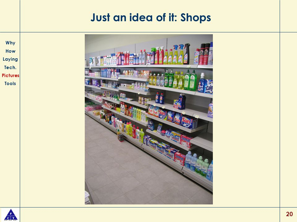 Just an idea of it: Shops