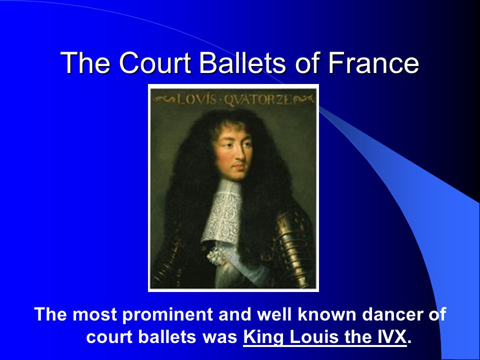 The Court Ballets of France