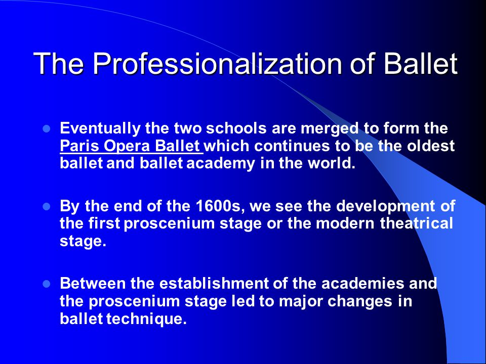 The Professionalization of Ballet