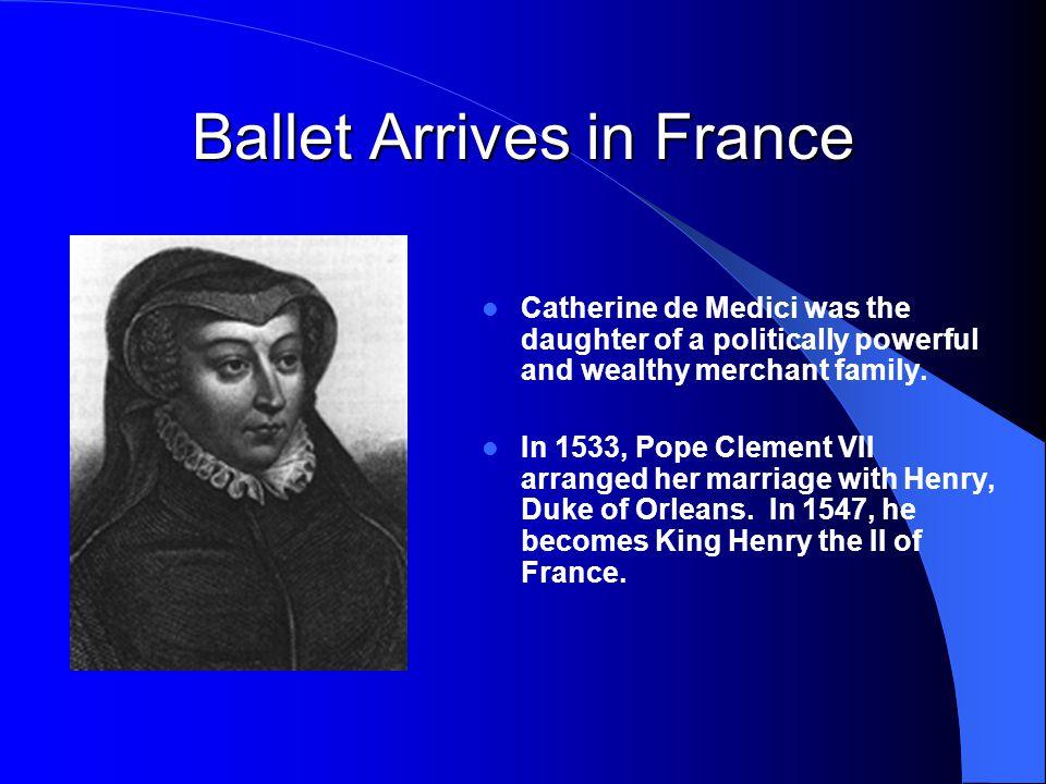 Ballet Arrives in France