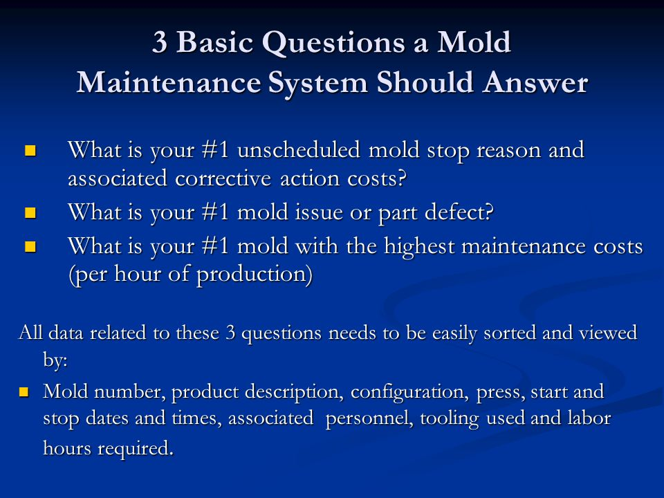 3 Basic Questions a Mold Maintenance System Should Answer