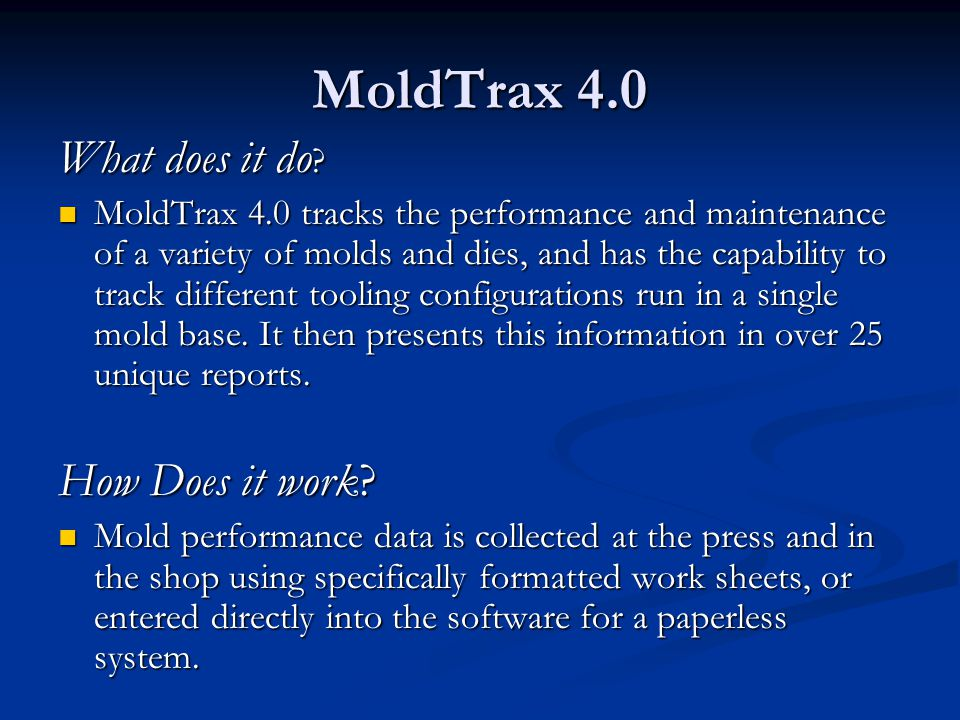 MoldTrax 4.0 What does it do How Does it work