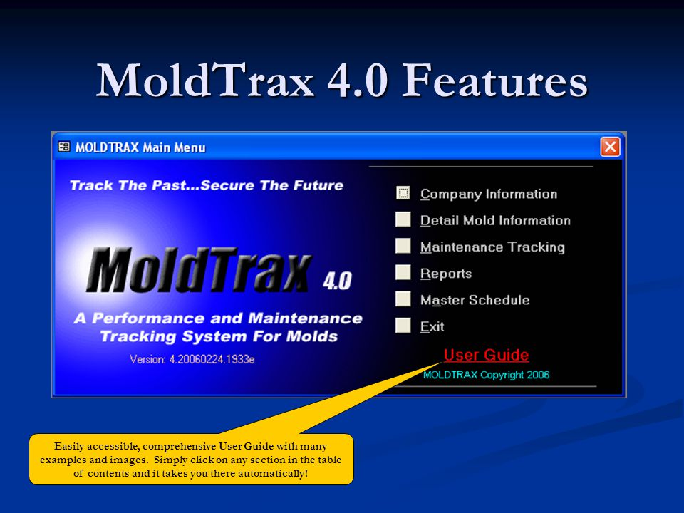 MoldTrax 4.0 Features