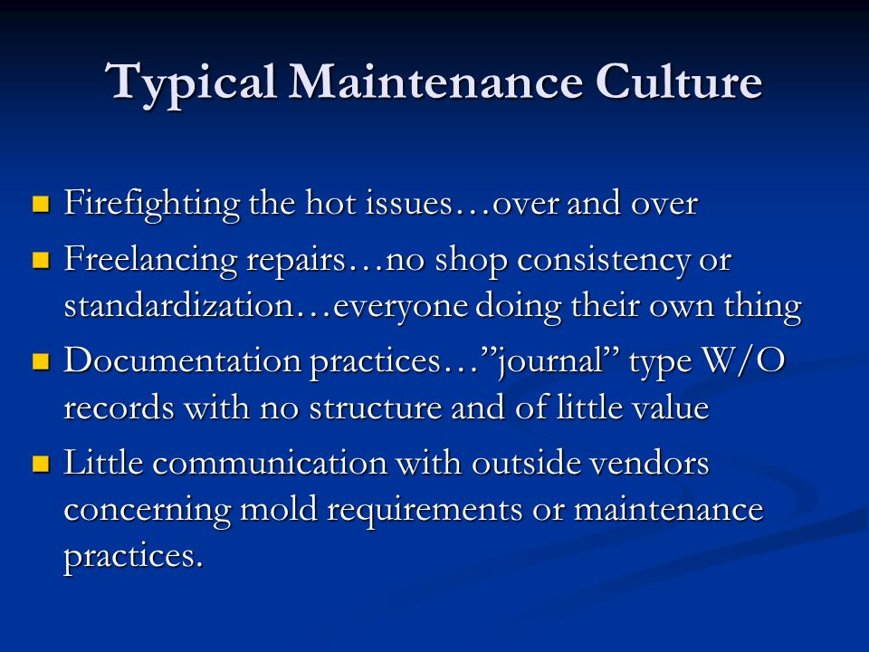 Typical Maintenance Culture