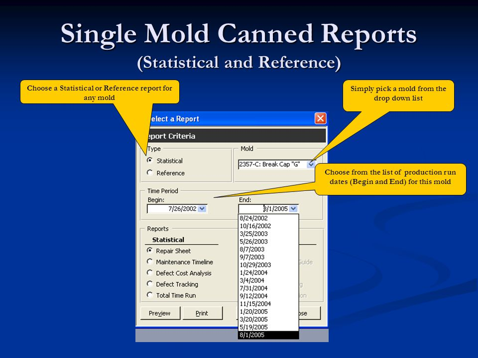Single Mold Canned Reports (Statistical and Reference)