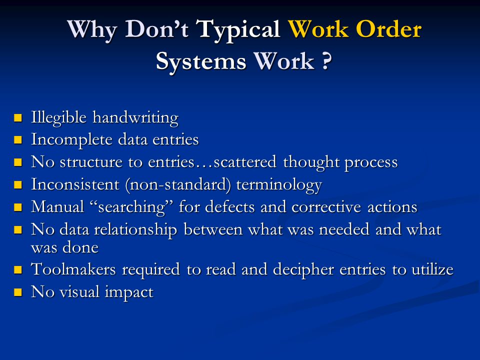 Why Don't Typical Work Order Systems Work