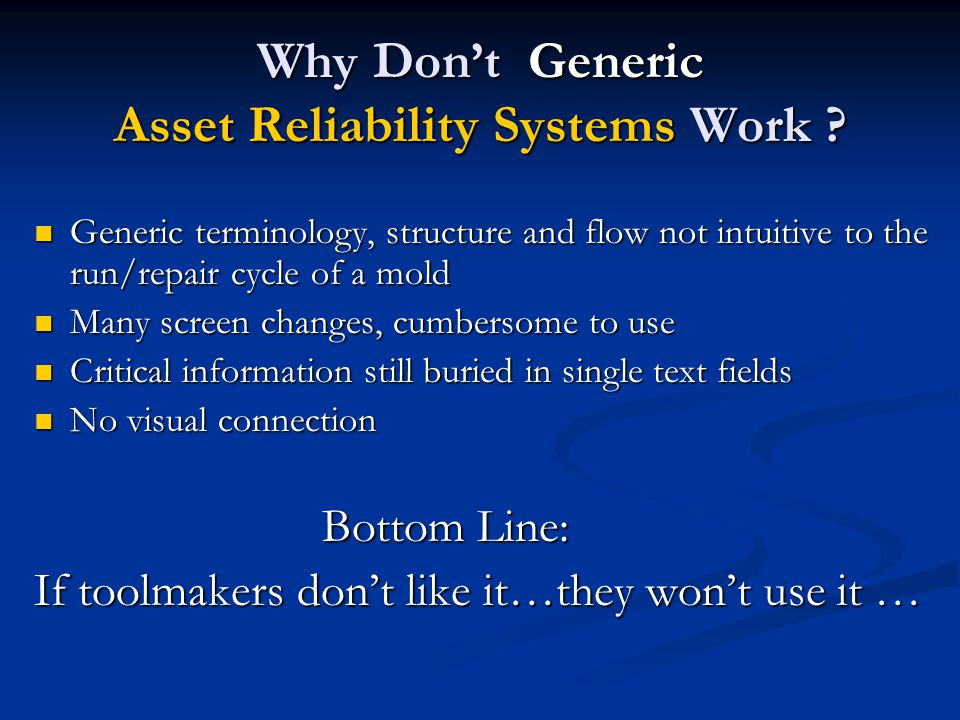 Why Don't Generic Asset Reliability Systems Work