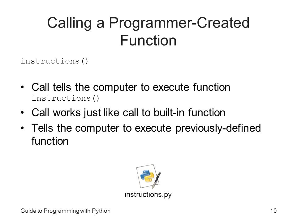 Calling a Programmer-Created Function