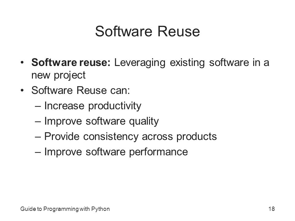 Software Reuse Software reuse: Leveraging existing software in a new project. Software Reuse can: Increase productivity.