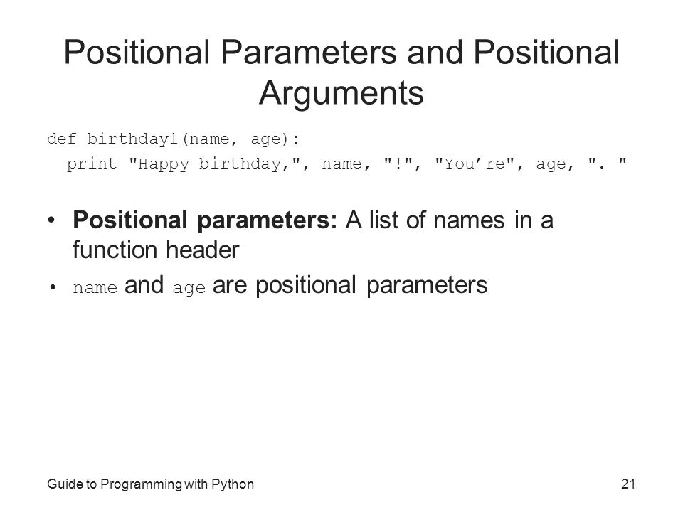 Positional Parameters and Positional Arguments