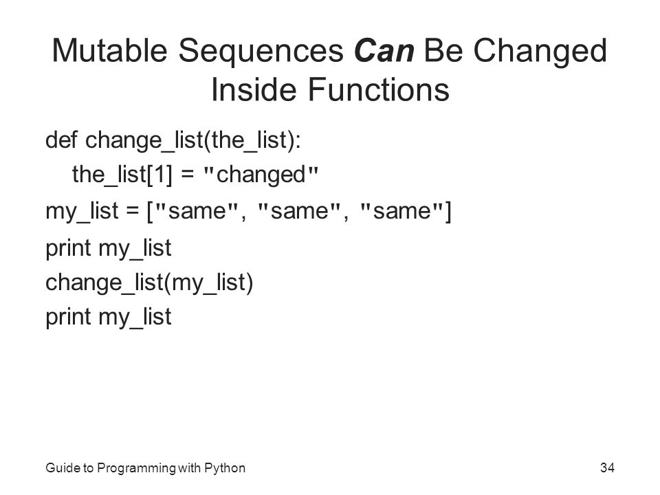 Mutable Sequences Can Be Changed Inside Functions