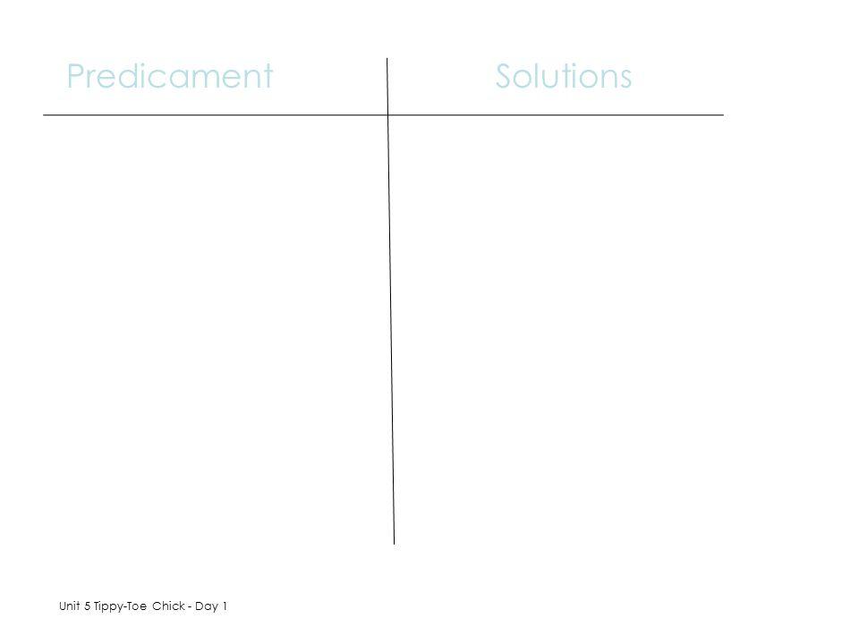 Predicament Solutions