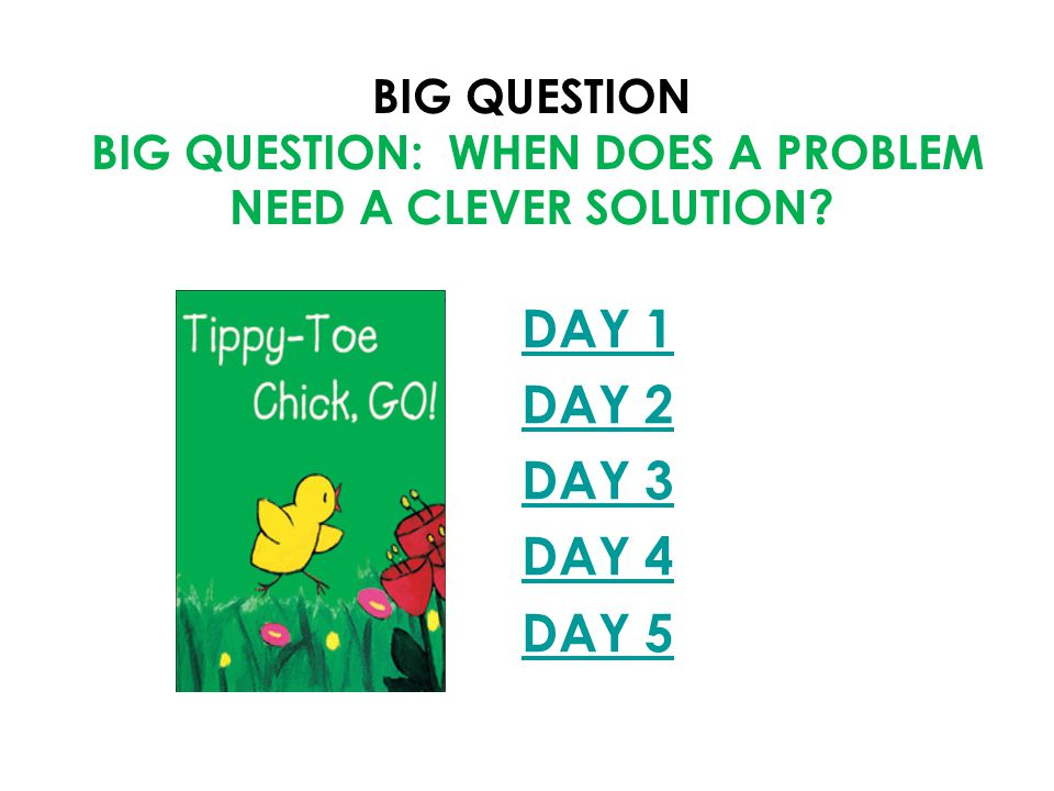 Big Question Big Question: When does a problem need a clever solution
