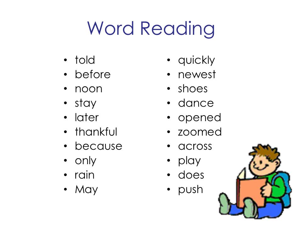 Word Reading told before noon stay later thankful because only rain
