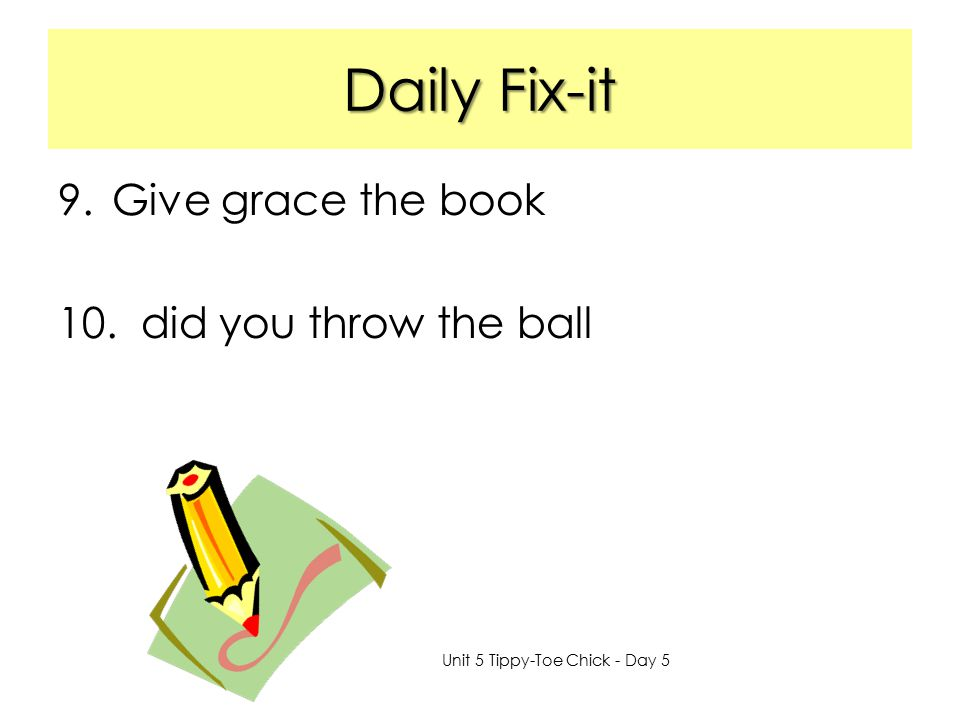 Daily Fix-it Give grace the book did you throw the ball