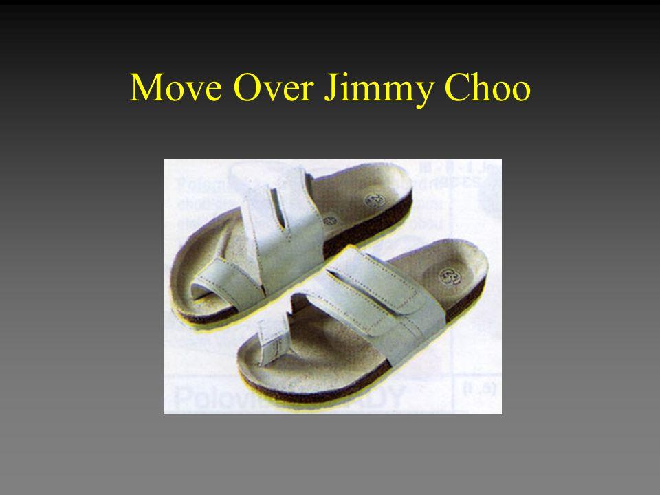Move Over Jimmy Choo